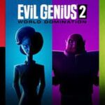 Evil Genius 2: World Domination delayed, developer promises updates