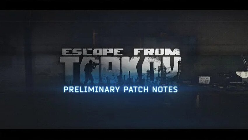 Escape From Tarkov 0.12.10 Patch Notes