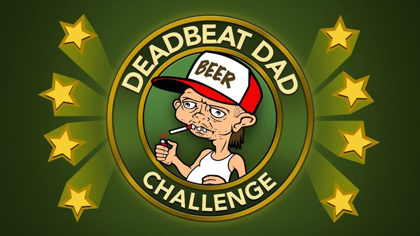 Complete the Deadbeat Dad Challenge in BitLife